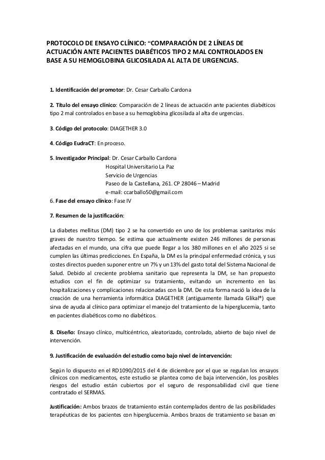 """PROTOCOLO DE ENSAYO CLÍNICO: """"COMPARACIÓN DE 2 LÍNEAS DE ACTUACIÓN ANTE PACIENTES DIABÉTICOS TIPO 2 MAL CONTROLADOS EN BAS..."""