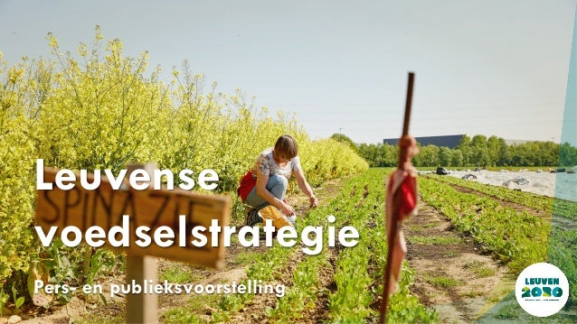 Pers- en publieksvoorstelling Leuvense voedselstrategie