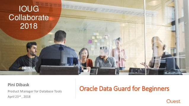 Oracle Data Guard for Beginners