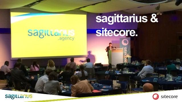 @SagittariusMktg sagittarius & sitecore.