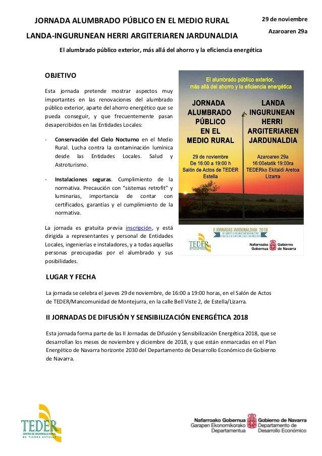 JORNADA ALUMBRADO PÚBLICO EN EL MEDIO RURAL LANDA-INGURUNEAN HERRI ARGITERIAREN JARDUNALDIA 29 de noviembre Azaroaren 29a ...