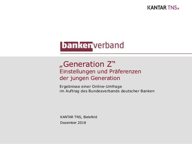 """""""Generation Z"""" Einstellungen und Präferenzen der jungen Generation Ergebnisse einer Online-Umfrage im Auftrag des Bundesve..."""