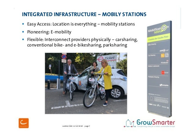 cambio Köln 11/12/2018 - page 7 INTEGRATED INFRASTRUCTURE – MOBILY STATIONS  Easy Access: Location is everything – mobili...