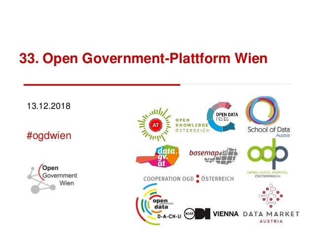33. Open Government-Plattform Wien 13.12.2018 #ogdwien