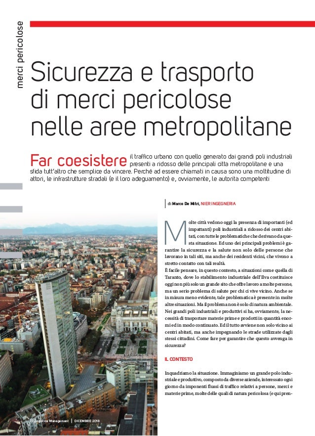 mercipericolose Far coesistere il traffico urbano con quello generato dai grandi poli industriali presenti a ridosso delle...