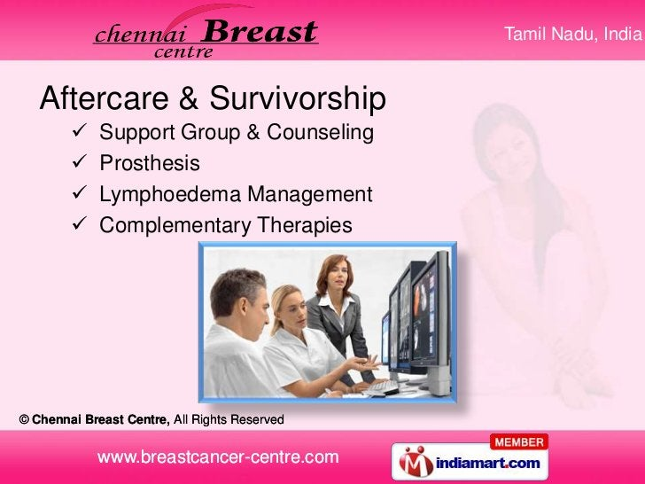 Tamil Nadu, India   Aftercare & Survivorship            Support Group & Counseling            Prosthesis            Lym...