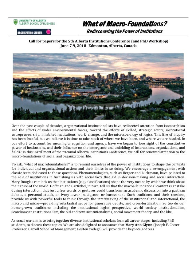 What of Macro-Foundations? Rediscovering the Power of Institutions Call for papers for the 5th Alberta Institutions Confer...