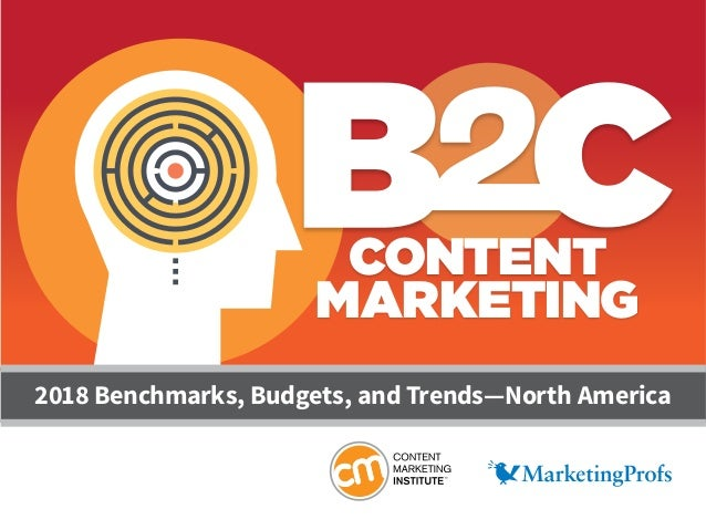 2018 Benchmarks, Budgets, and Trends—North America CONTENT MARKETING