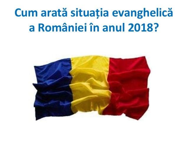 Cum arată situația evanghelică a României în anul 2018?