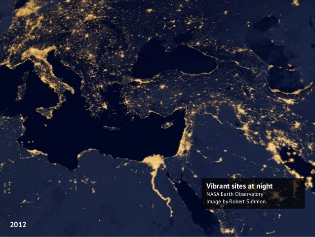 Vibrant sites at night NASA Earth Observatory Image by Robert Simmon 2012