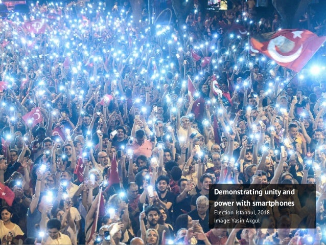 Demonstrating unity and power with smartphones Election Istanbul, 2018 Image: Yasin Akgul