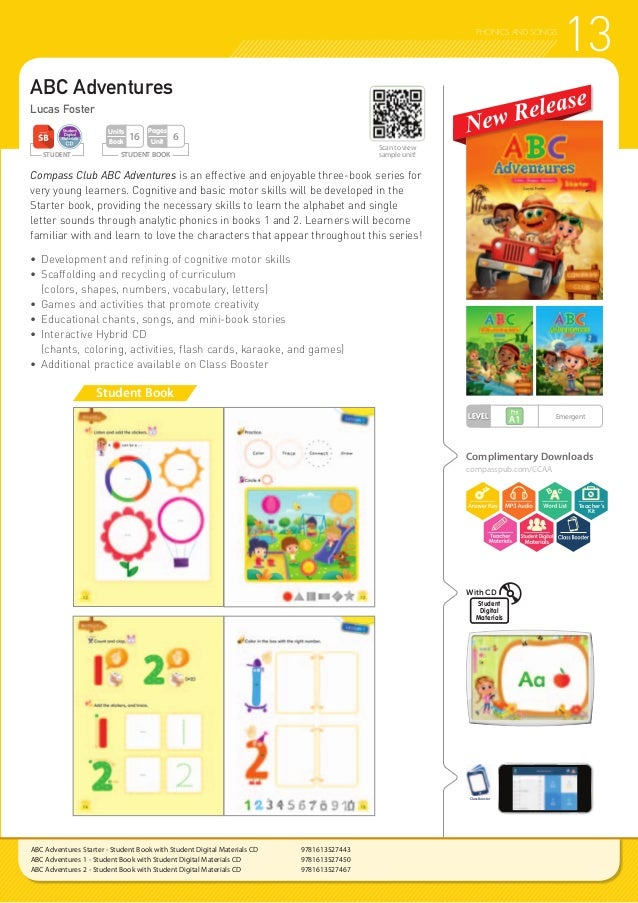 LEVEL STUDENT ABC Adventures Lucas Foster Compass Club ABC Adventures is an effective and enjoyable three-book series for ...