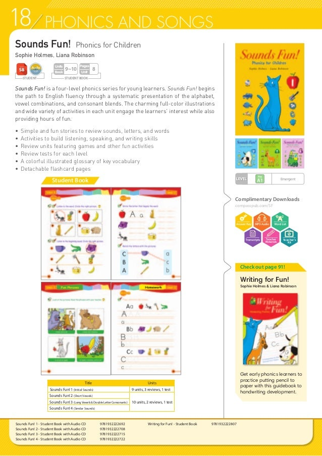 18 PHONICS AND SONGS Sounds Fun! Phonics for Children Sophie Holmes, Liana Robinson Sounds Fun! is a four-level phonics se...