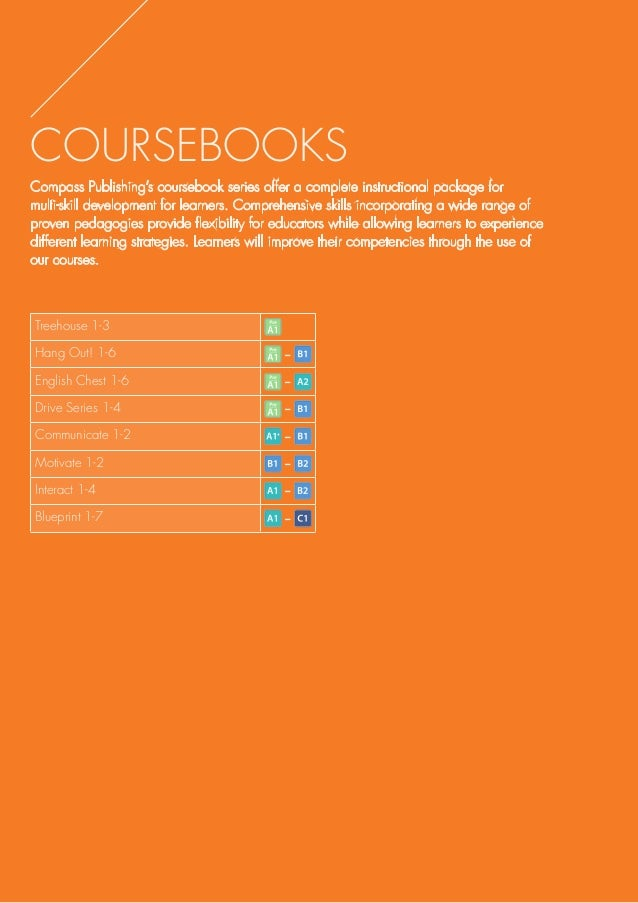 COURSEBOOKS Compass Publishing's coursebook series offer a complete instructional package for multi-skill development for ...