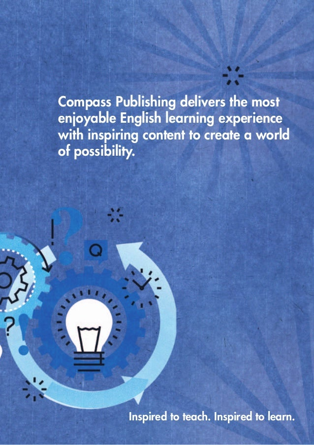 Compass Publishing delivers the most enjoyable English learning experience with inspiring content to create a world of pos...