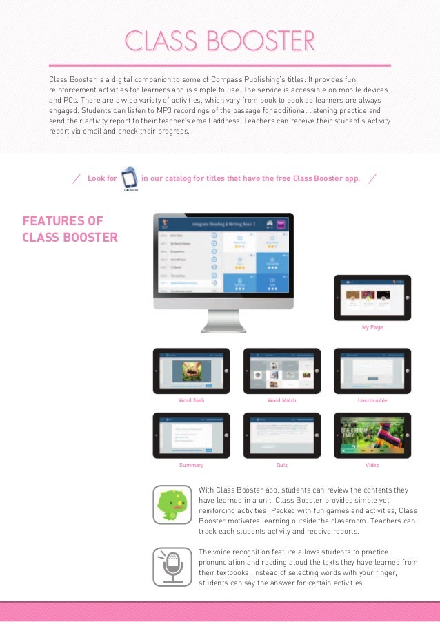 CLASS BOOSTER Class Booster is a digital companion to some of Compass Publishing's titles. It provides fun, reinforcement ...