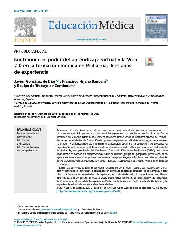 Educ Med. 2018;19(4):241---249 www.elsevier.es/edumed EducaciónMédica ARTÍCULO ESPECIAL Continuum: el poder del aprendizaj...