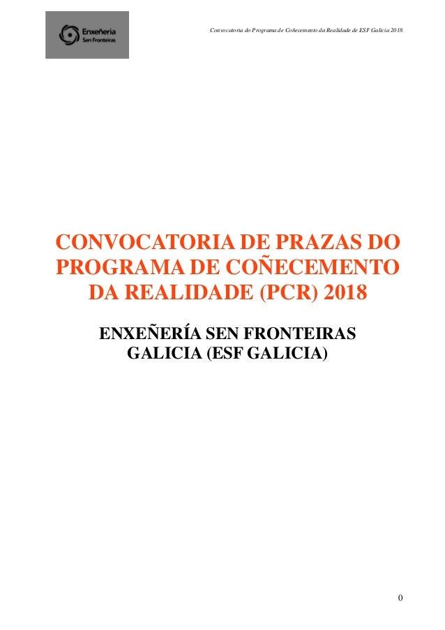 Convocatoria do Programa de Coñecemento da Realidade de ESF Galicia 2018 0 CONVOCATORIA DE PRAZAS DO PROGRAMA DE COÑECEMEN...