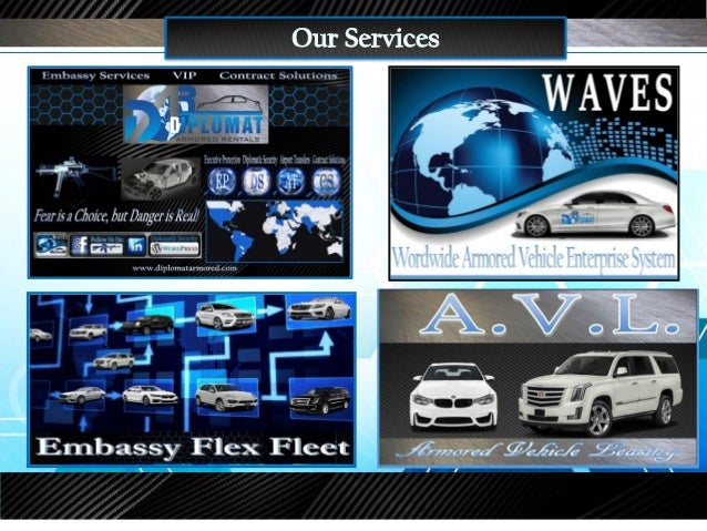 Embassy Services V.I.P. Contract Solutions www.diplomatarmored.com Save time & Money with the Corporate Membership The ben...