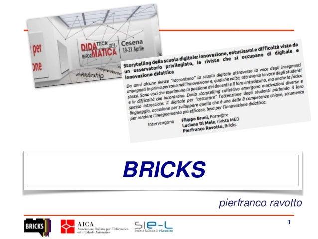 BRICKS 1 pierfranco ravotto
