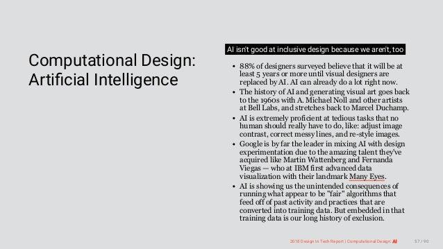 3/10/2018 2018 Design In Tech Report http://jmmbp001.local:5757/?ckcachecontrol=1520689902#16 57/90  Computational Design...