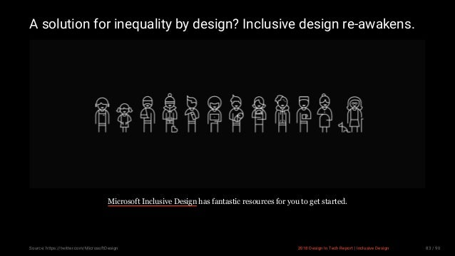 3/10/2018 2018 Design In Tech Report http://jmmbp001.local:5757/?ckcachecontrol=1520689902#16 83/90 A solution for inequal...