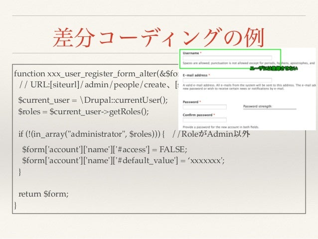 function xxx_user_register_form_alter(&$form, &$form_state, $form_id) { // URL:[siteurl]/admin/people/create [siteurl]/use...