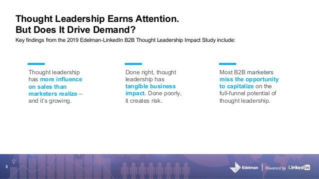 Powered by Thought Leadership Earns Attention. But Does It Drive Demand? Thought leadership has more influence on sales th...