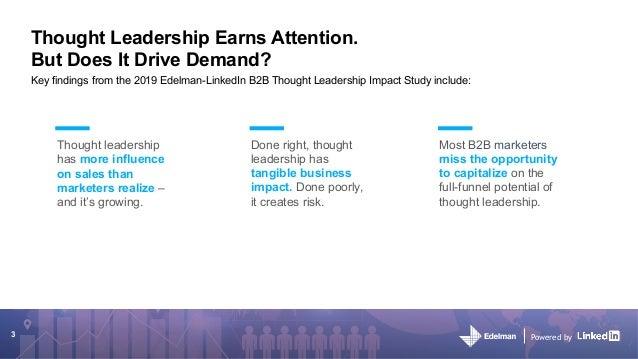 2019 Edelman-LinkedIn B2B Thought Leadership Impact Study Slide 3