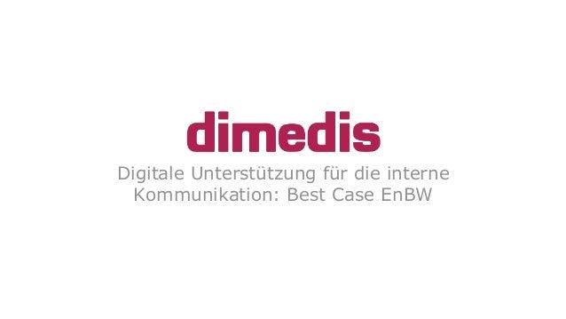 Blinkende Bildschirme - Digitale Unterstützung für die interne Kommunikation? Slide 2