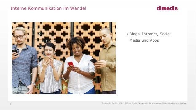 Blinkende Bildschirme - Digitale Unterstützung für die interne Kommunikation? Slide 3