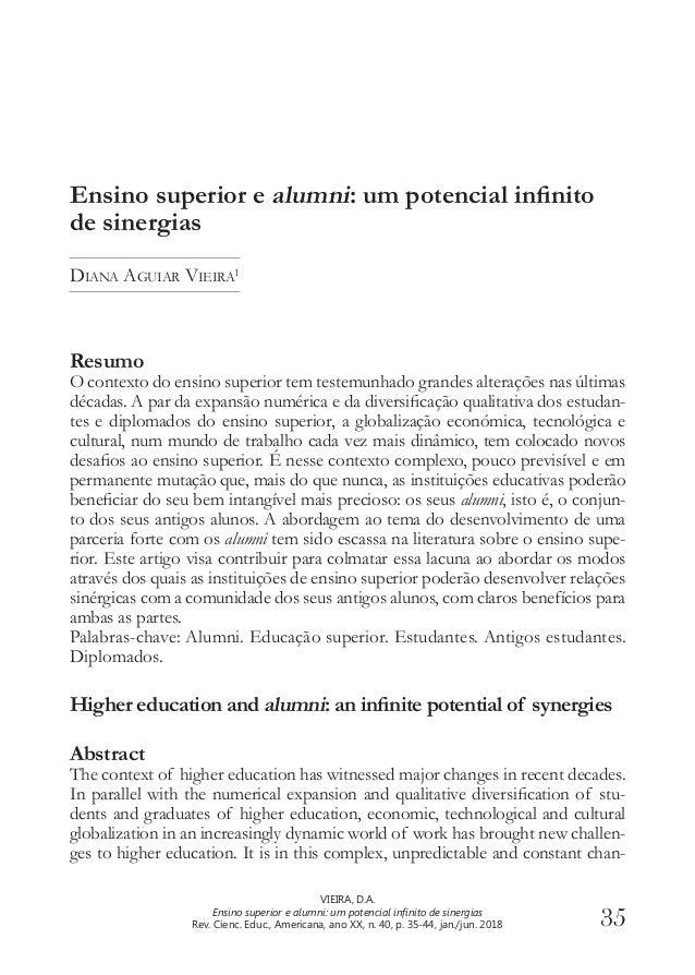 35 VIEIRA, D.A. Ensino superior e alumni: um potencial infinito de sinergias Rev. Cienc. Educ., Americana, ano XX, n. 40, ...