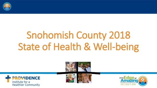 Snohomish County 2018 State of Health & Well-being