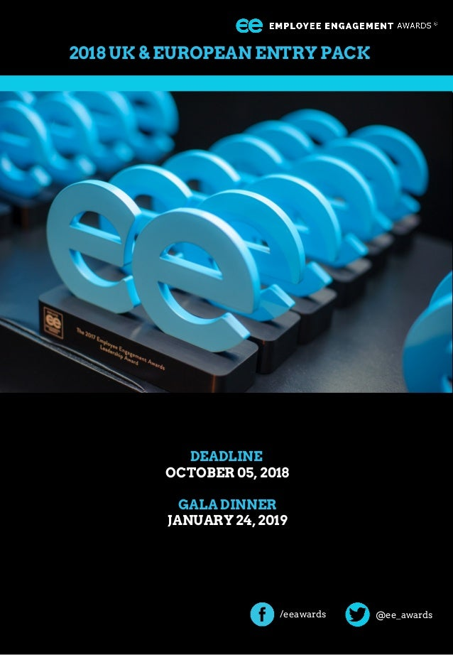@ee_awards 2018 UK & EUROPEAN ENTRY PACK DEADLINE OCTOBER 05, 2018 GALA DINNER JANUARY 24, 2019 /eeawards