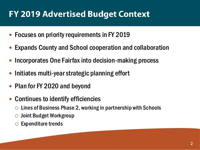 County Executive Budget Presentation on the FY 2019 Advertised Budget Plan Slide 2