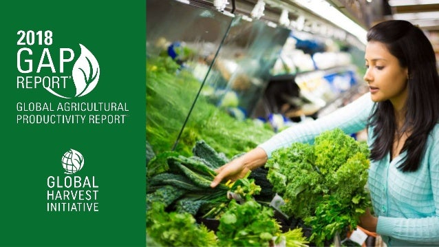 THE GLOBAL AGRICULTURAL IMPERATIVE FOR A HEALTHY SUSTAINABLE WORLD CONSUMERS PRODUCERSENVIRONMENT