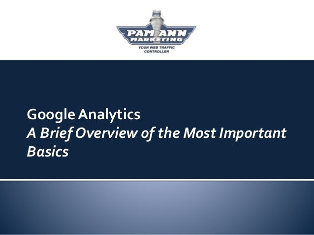 Google Analytics A Brief Overview of the Most Important Basics