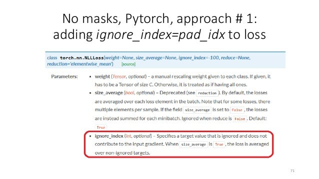 No masks, Pytorch, approach # 3: pad_sequence for the whole pipeline 73 Source: https://medium.com/@florijan.stamenkovic_9...
