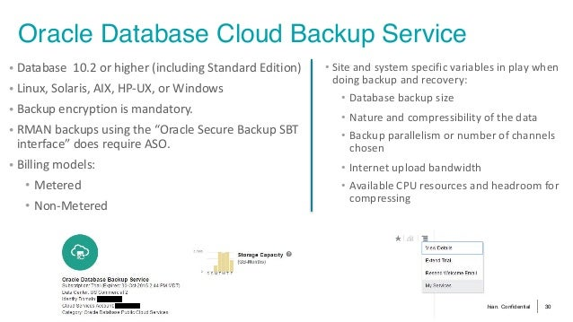 © 2016 Pythian. Confidential 30 Oracle Database Cloud Backup Service • Siteandsystemspecificvariablesinplaywhen do...