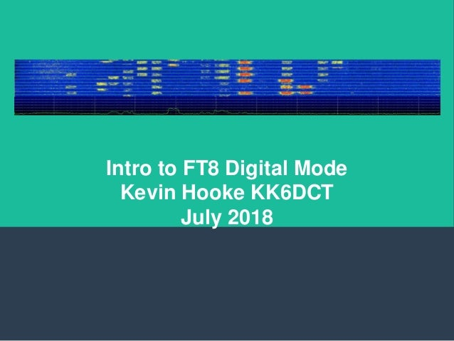 2018 July RCARS Intro to Operating FT8 Mode