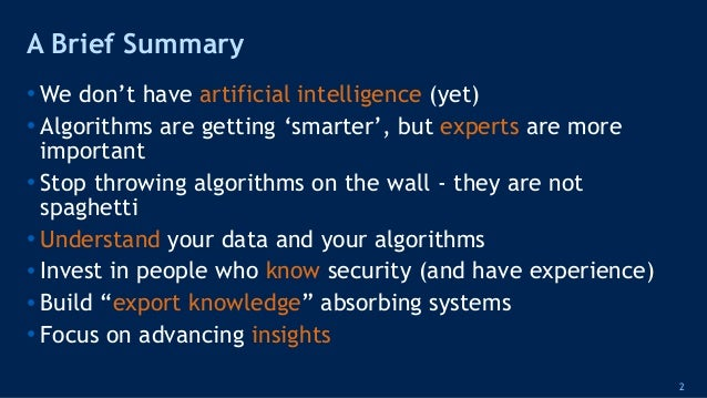 AI & ML in Cyber Security - Why Algorithms Are Dangerous Slide 2