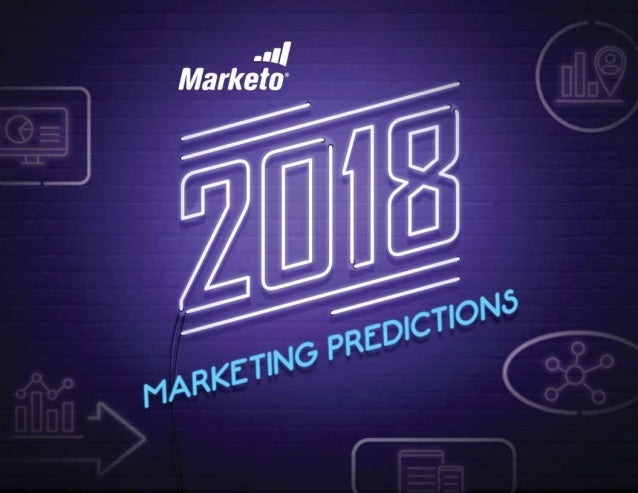 2018 Marketing Predictions