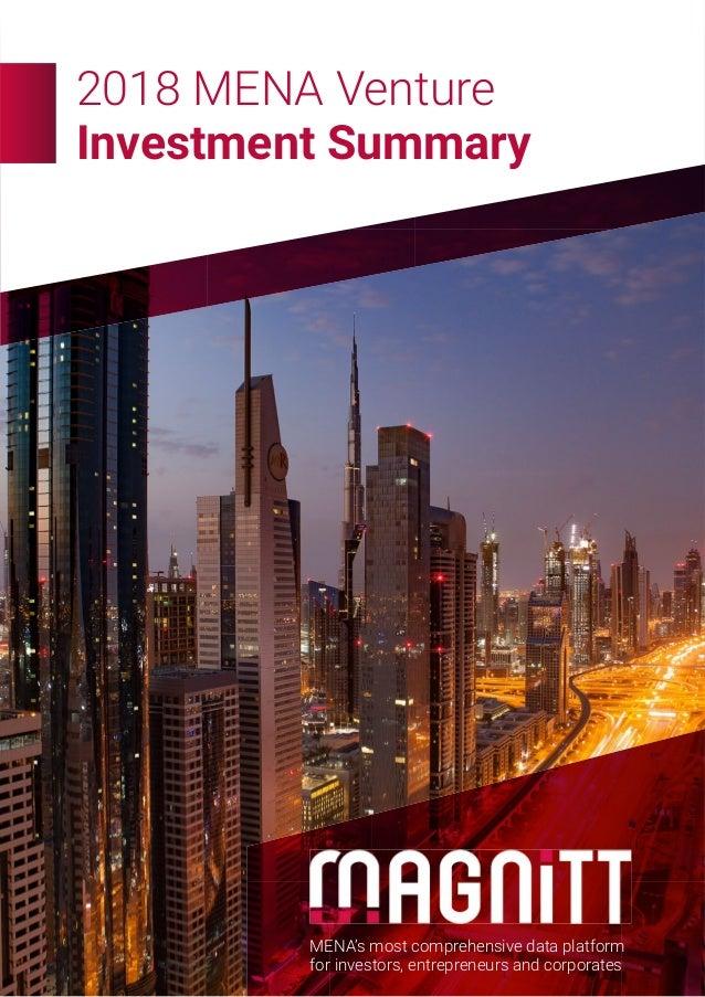 2018 MENA Venture Investment Summary MENA's most comprehensive data platform for investors, entrepreneurs and corporates