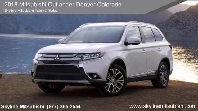 2018 Mitsubishi Outlander Denver Colorado