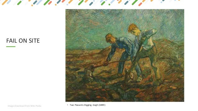 FAIL ON SITE • Two Peasants Digging, Gogh (1889)Image download from Wiki-Pedia