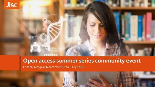 Open access summer series community event London,Glasgow, Manchester Bristol - July 2018