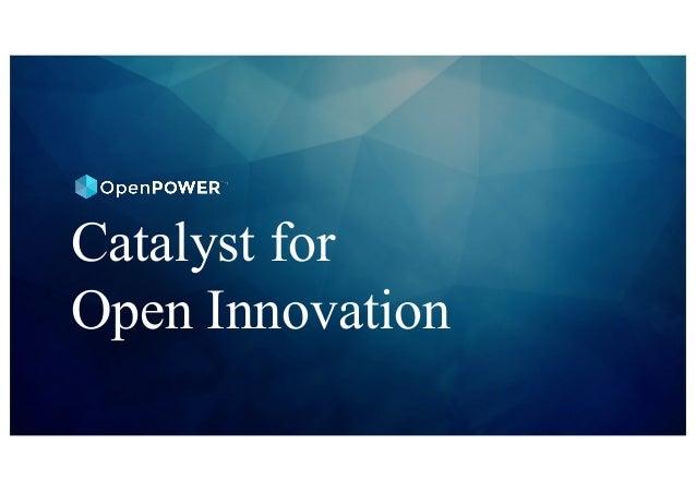Catalyst for Open Innovation