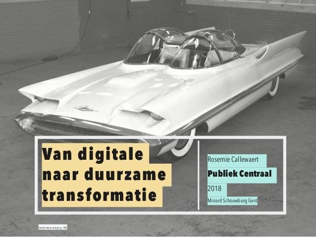 Lincoln Futura concept car, 1955 Rosemie Callewaert Publiek Centraal 2018 Minard Schouwburg Gent Van digitale  naar duurz...
