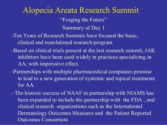 2018 Alopecia Areata Research Summit: Summary of First Day Slide 2