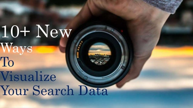 10+ New Ways To Visualize Your Search Data